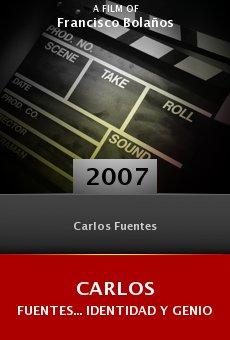 Carlos Fuentes... Identidad y genio online free