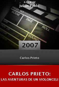 Carlos Prieto: Las aventuras de un violoncelista online free