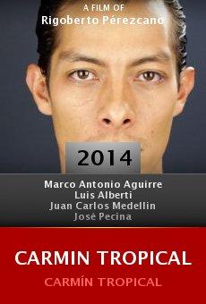 Watch Carmin Tropical online stream