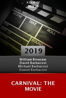 Watch Carnival: The Movie online stream
