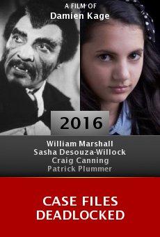 Watch Case Files Deadlocked online stream