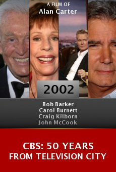 CBS: 50 Years from Television City online free