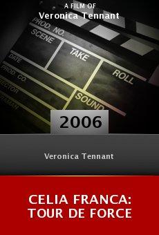 Celia Franca: Tour de Force online free