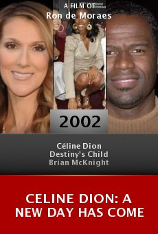 Celine Dion: A New Day Has Come online free