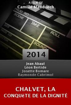 Ver película Chalvet, la conquête de la dignité