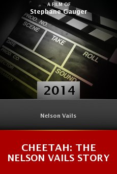 Cheetah: The Nelson Vails Story online