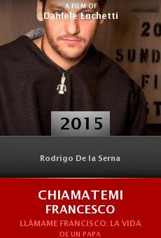Watch Chiamatemi Francesco online stream