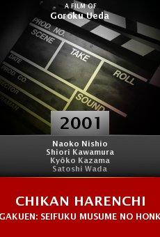 Chikan harenchi gakuen: Seifuku musume no honkijiri online free