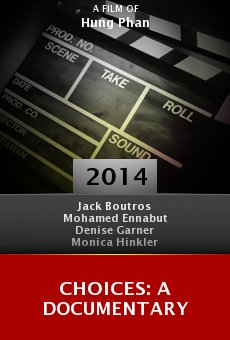 Watch Choices: A Documentary online stream