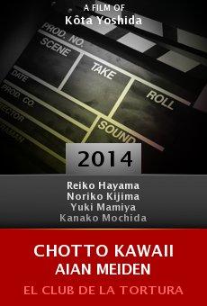 Ver película Chotto kawaii aian meiden