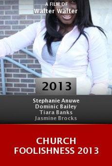 Ver película Church Foolishness 2013