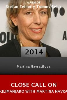Ver película Close Call on Kilimanjaro with Martina Navratilova