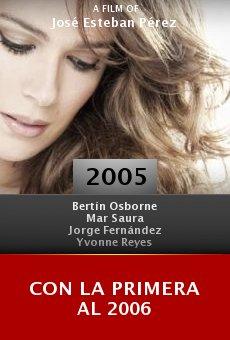Con la primera al 2006 online free