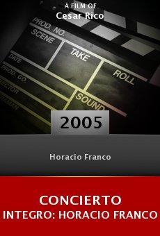 Concierto integro: Horacio Franco online free