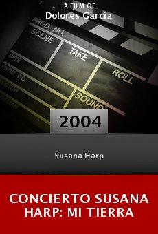 Concierto Susana Harp: Mi tierra online free