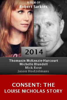 Watch Consent: The Louise Nicholas Story online stream