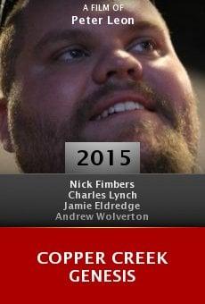 Watch Copper Creek Genesis online stream