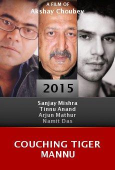 Watch Couching Tiger Mannu online stream
