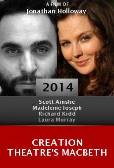 Watch Creation Theatre's MacBeth online stream