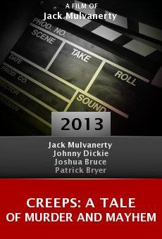 Watch Creeps: A Tale of Murder and Mayhem online stream