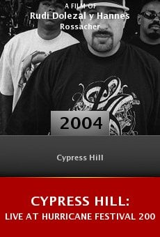 Cypress Hill: Live at Hurricane Festival 2004 online free