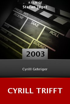 Cyrill trifft online free