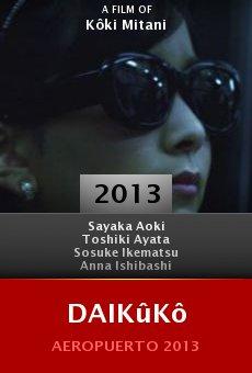 Watch Daikûkô online stream
