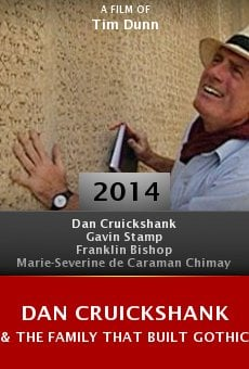 Dan Cruickshank & the Family That Built Gothic Britain online free