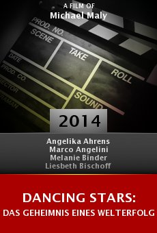 Ver película Dancing Stars: Das Geheimnis eines Welterfolgs