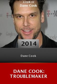 Dane Cook: Troublemaker online