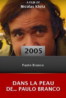 Dans la peau de... Paulo Branco online free