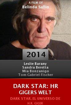Ver película Dark Star: HR Gigers Welt