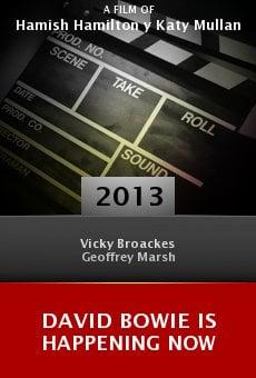Watch David Bowie Is Happening Now online stream