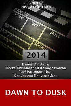 Watch Dawn to Dusk online stream