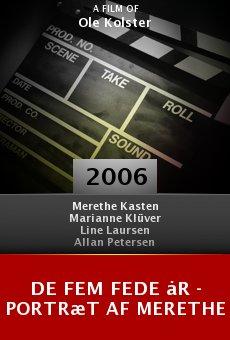 De fem fede år - portræt af Merethe online free