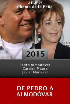 Ver película De Pedro a Almodóvar