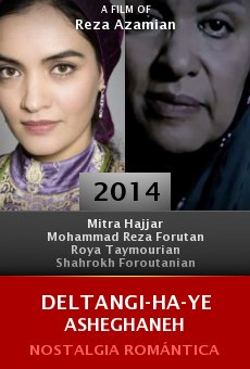 Ver película Deltangi-ha-ye asheghaneh