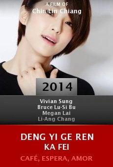 Ver película Deng yi ge ren ka fei
