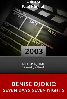 Denise Djokic: Seven Days Seven Nights online free