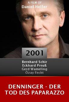 Denninger - Der Tod des Paparazzo online free