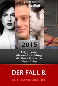 Ver película Der Fall B.