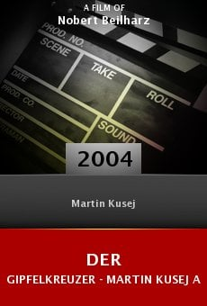 Der Gipfelkreuzer - Martin Kusej als Opernregisseur online free