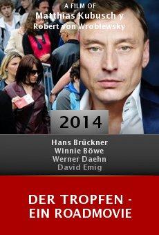 Ver película Der Tropfen - Ein Roadmovie