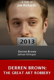 Derren Brown: The Great Art Robbery online free