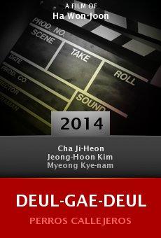 Ver película Deul-gae-deul