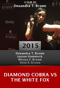 Watch Diamond Cobra vs the White Fox online stream