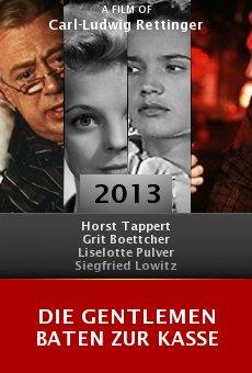 Ver película Die Gentlemen baten zur Kasse