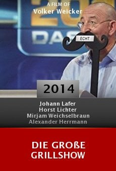 Ver película Die große Grillshow