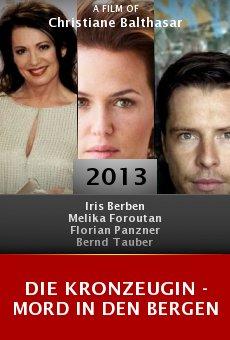 Die Kronzeugin - Mord in den Bergen online free