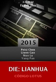Ver película Die: Lianhua